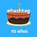 10 Años de Hashtags
