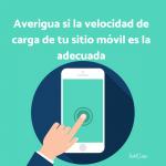 Averigua si la velocidad de carga de tu sitio móvil es la adecuada
