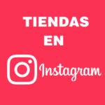La tienda de Instagram: el nuevo destino de compras