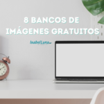 8 Bancos de imágenes gratuitos
