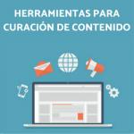 HERRAMIENTAS PARA CURACIÓN DE CONTENIDO
