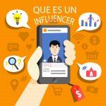 ¿Qué es un Influencer y para que nos ayuda en nuestra estrategia digial?